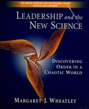 Cover of: Leadership and the new science | Margaret J. Wheatley