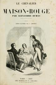 Cover of: Le chevalier de Maison-Rouge: a novel of Marie Antoinette