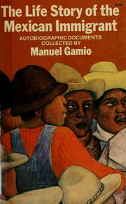 The Mexican immigrant by Manuel Gamio