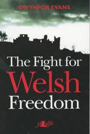 Cover of: The fight for Welsh freedom