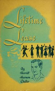 Cover of: Lifetime lease | Harriet Harmon Dexter