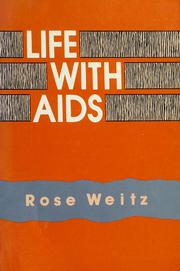 Life with AIDS by Rose Weitz