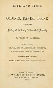 Cover of: Life and times of Colonel Daniel Boone | Cecil B. Hartley