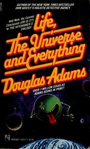 Cover of: Life, the Universe and Everything