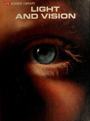 Cover of: Light and vision | Conrad George Mueller