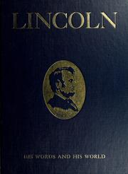 Cover of: Lincoln; his words and his world