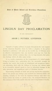 Cover of: Lincoln day proclamation | Rhode Island. Governor, 1909- (Aram J. Pothier)