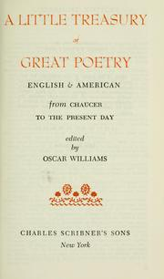 Cover of: A little treasury of great poetry, English & American, from Chaucer to the present day | Oscar Williams