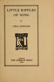 Cover of: Little ripples of song | Celia Doerner