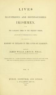 Cover of: Lives of illustrious and distinguished Irishmen | Wills, James
