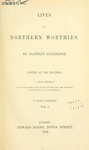 Cover of: Lives of northern worthies. | Hartley Coleridge