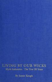 Cover of: Living by our wicks | James Keogh
