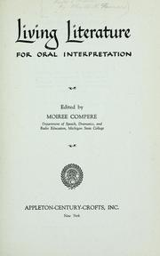 Cover of: Living literature for oral interpretation | Moiree Scott Compere