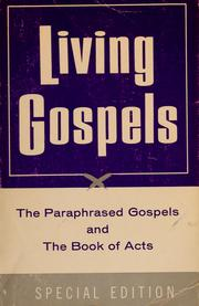 Cover of: Living Gospels | by Kenneth N. Taylor.
