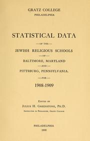 Cover of: Statistical data of the Jewish religious schools of Baltimore, Maryland and Pittsburg, Pennsylvania | Gratz College (Philadelphia, Pa.)