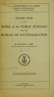 Cover of: Second year of the work of the public schools with the Bureau of naturalization | United States. Bureau of naturalization