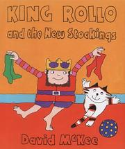 Cover of: King Rollo and the New Stockings | McKee, David.