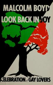 Look back in joy by Malcolm Boyd