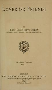 Lover Or Friend? by Rosa Nouchette Carey