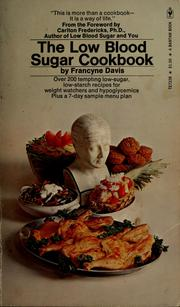 Cover of: The low blood sugar cookbook. | Francyne Davis