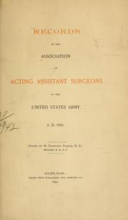 Cover of: Records | Association of Acting Assistant Surgeons of the United States Army