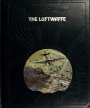 Cover of: The Luftwaffe (Epic of Flight) |