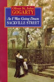 As I was going down Sackville Street by Gogarty, Oliver St. John