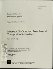 Cover of: Magnetic surfaces and neoclassical transport in stellarators. | Kam-Chuen Ng