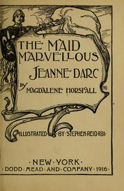 Cover of: The maid marvellous | Magdalene Horsfall