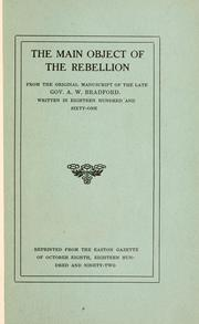 Cover of: The main object of the rebellion | Augustus Williamson Bradford