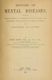 Cover of: Epitome of mental diseases | Shaw, James M.D.
