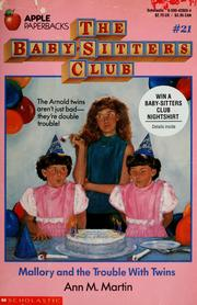 Cover of: Mallory and the Trouble With Twins (The Baby-Sitters Club #21) | Ann M. Martin