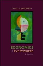Cover of: Economics Is Everywhere