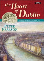 Cover of: The heart of Dublin: resurgence of an historic city