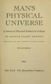 Man's physical universe by Arthur Talbot Bawden
