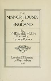 Cover of: manor housesof England | P. H Ditchfield
