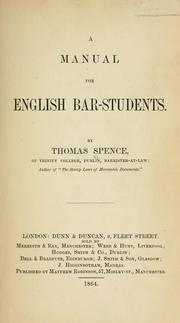 Cover of: A manual for English bar-students by Spence, Thomas