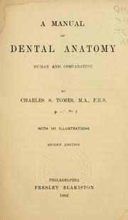 A manual of dental anatomy by Tomes, Charles S. Sir