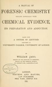 Cover of: A manual of forensic chemistry | Jago, William