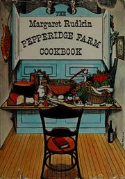 The Margaret Rudkin Pepperidge Farm Cookbook by Margaret Rudkin