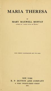 Cover of: Maria Theresa by Mary Maxwell Moffat