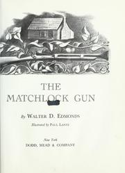 Cover of: The matchlock gun | Walter Dumaux Edmonds