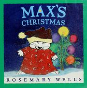 Max's Christmas by Rosemary Wells