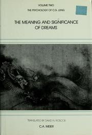 The meaning and significance of dreams by C. A. Meier