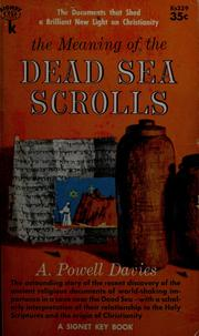 The Meaning of the Dead Sea Scrolls by A. Powell Davies