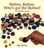 Cover of: Button Button Whos Got the Button | Hajo Bucken