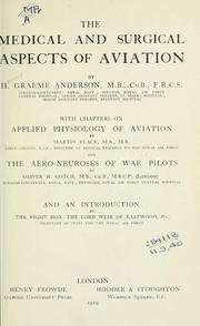 Cover of: The medical and surgical aspects of aviation | Henry Graeme Anderson