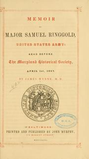 Cover of: Memoir of Major Samuel Ringgold, United States army | James Wynne