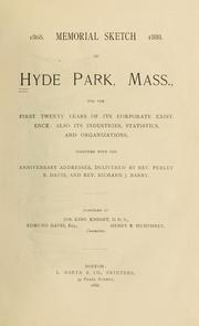 Cover of: Memorial sketch of Hyde Park, Mass., for the first twenty years of its corporate existence [1868-1888] | Hyde Park (Mass.)