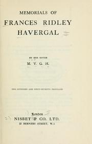 Memorials of Frances Ridley Havergal by Maria Vernon Graham Havergal